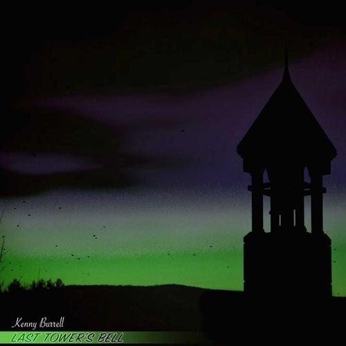 Last Tower's Bell von Kenny Burrell