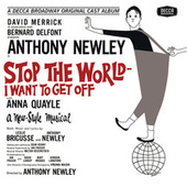 Stop The World I Want To Get Off by Anthony Newley