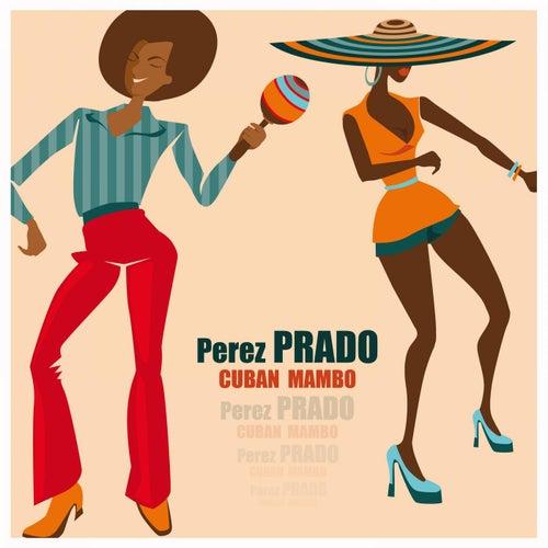 Cuban Mambo von Perez Prado