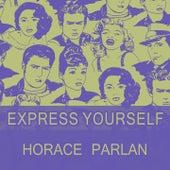 Express Yourself von Horace Parlan