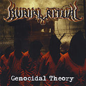 Genocidal Theory by Burial Ritual