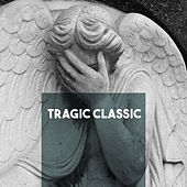 Tragic Classic by Various Artists