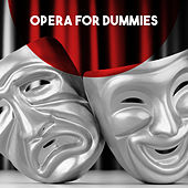 Opera for Dummies by Various Artists