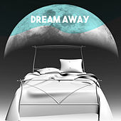 Dream Away by Various Artists