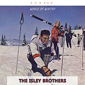 World Of Winter von The Isley Brothers