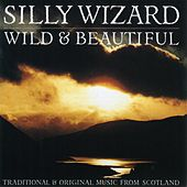 Wild & Beautiful by Silly Wizard
