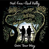 Goin' Your Way by Paul Kelly