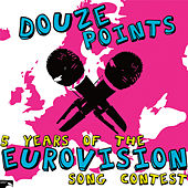 Douze Points: Five Years Of The Eurovision Song Contest by Various Artists