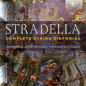 Stradella: Complete String Sinfonias by Ensemble Arte-Musica