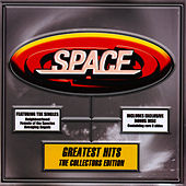 Greatest Hits Collectors Edition by Space