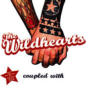 Coupled With by The Wildhearts