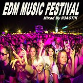 EDM Music Festival & DJ Mix (Mixed by R3Act!k) by Various Artists