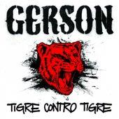 Tigre Contro Tigre by Gerson
