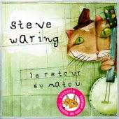 Le retour du matou by Steve Waring