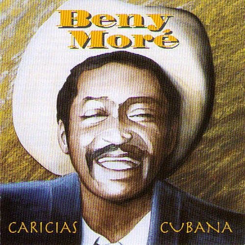 Caricias Cubana by Beny More