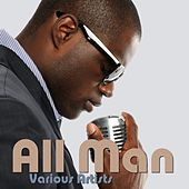 All Man by Various Artists