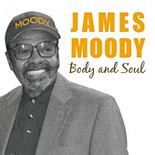 Body And Soul by James Moody