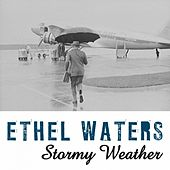 Stormy Weather von Ethel Waters