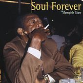 Soul Forever - Memphis Stew by Various Artists