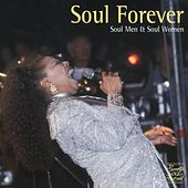 Soul Forever - Soul Men & Soul Women by Various Artists