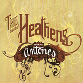 Live At Antone's by Band Of Heathens