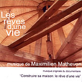 Les Rêves D'Une Vie by Maximilien Mathevon