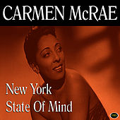 New York State Of Mind by Carmen McRae