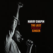 The Last Protest Singer by Harry Chapin