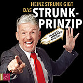 Das Strunk-Prinzip (gekürzt) by Heinz Strunk