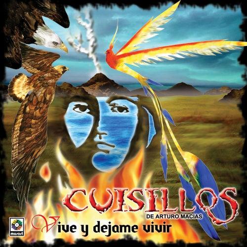 Vive Y Dejame Vivir by Banda Cuisillos