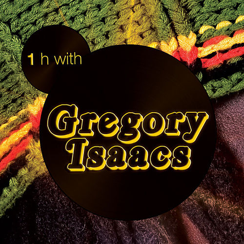 One Hour With Gregory Isaacs by Gregory Isaacs