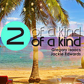 Two of a Kind - Gregory Isaacs and Jackie Edwards by Various Artists
