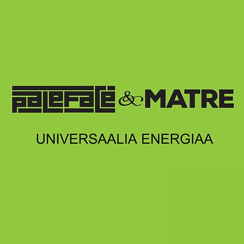 Universaalia energiaa (Radio edit) by Pale Face