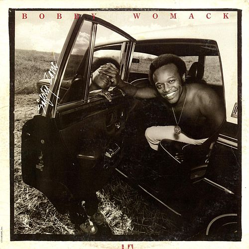Safety Zone by Bobby Womack