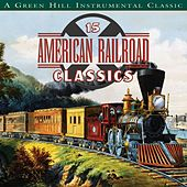 American Railroad Classics by Various Artists