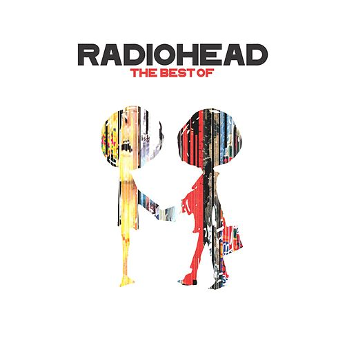 The Best Of by Radiohead