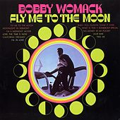Fly Me To The Moon by Bobby Womack