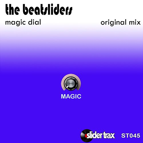 Magic Dial by The Beatsliders
