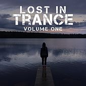 Lost In Trance, Vol. 1 - EP by Various Artists