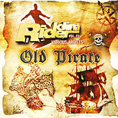 Riddim Rider, Vol 22: Old Pirate by Various Artists