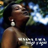 Del Fuego y el Agua by Susana Baca