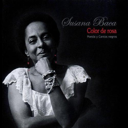 Color de Rosa - Poesía y Cantos Negros (Remasterizado) by Susana Baca