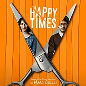 Happy Times (Original Motion Picture Soundtrack) von Various Artists