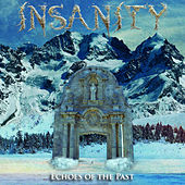 Echoes of the Past by Insanity
