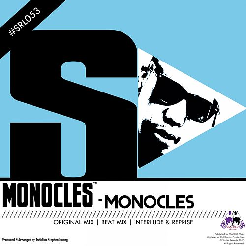 MonOcles by The Monocles