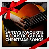 Santa's Favourite Acoustic Guitar Christmas Songs by Various Artists