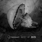 Translucent (Best of 2015) by Various Artists