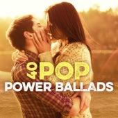 40 Pop Power Ballads von Various Artists