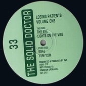 Losing Patients, Vol. 1 - Single by Solid Doctor