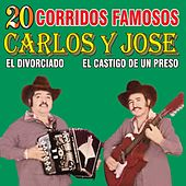20 Corridos Famosos by Carlos y José